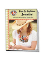View Fun-to-Fashion Jewelry Craft Book