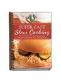 View Super-Fast Slow Cooking - Now With Photos! Cookbook